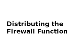 Distributing Firewall Services Among Hypervisors